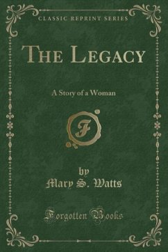 9780243991228 - Watts, Mary S.: The Legacy - Book