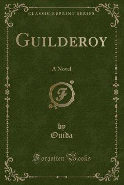 9780243991594 - Ouida, Ouida: Guilderoy - Book