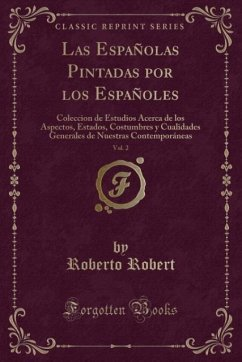 9780243994311 - Robert, Roberto: Las Españolas Pintadas por los Españoles, Vol. 2 - Book