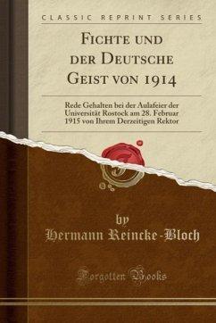 9780243988891 - Reincke-Bloch, Hermann: Fichte und der Deutsche Geist von 1914 - Liv