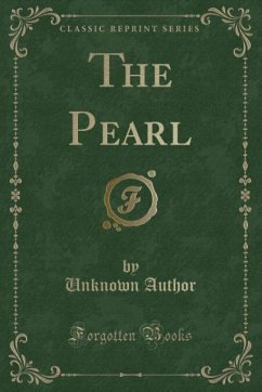 9780243987146 - Author, Unknown: The Pearl (Classic Reprint) - Liv