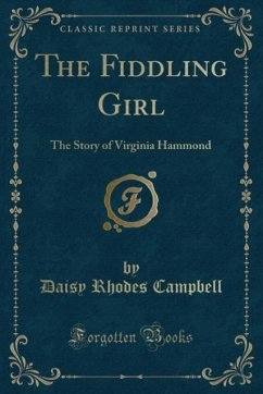 9780243990740 - Campbell, Daisy Rhodes: The Fiddling Girl - Book