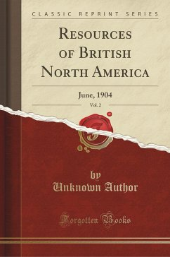 9780243994045 - Author, Unknown: Resources of British North America, Vol. 2 - Book