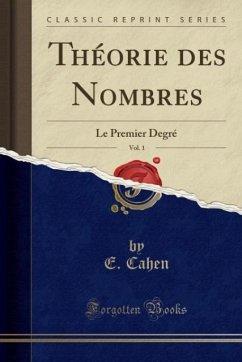 9780243997541 - Cahen, E.: Théorie des Nombres, Vol. 1 - Book