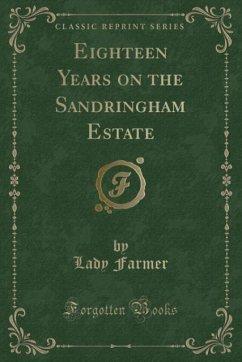 9780243996940 - Farmer, Lady: Eighteen Years on the Sandringham Estate (Classic Reprint) - Book