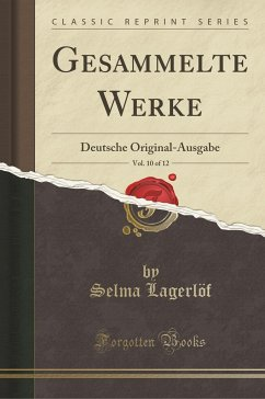 9780243998593 - Lagerlöf, Selma: Gesammelte Werke, Vol. 10 of 12 - Book