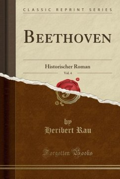 9780243995967 - Rau, Heribert: Beethoven, Vol. 4 - Book