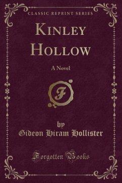 9780243987863 - Hollister, Gideon Hiram: Kinley Hollow - Liv
