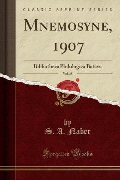 9780243994274 - Naber, S. A.: Mnemosyne, 1907, Vol. 35 - Book