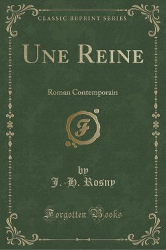 9780243994038 - Rosny, J. -H.: Une Reine - Book