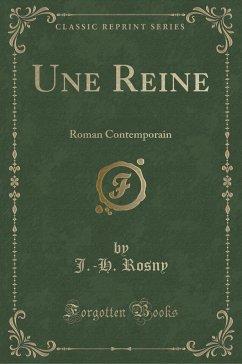 9780243994038 - Rosny, J. -H.: Une Reine - كتاب