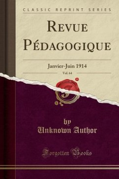 9780243987887 - Author, Unknown: Revue Pédagogique, Vol. 64 - Liv