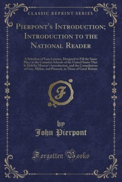 9780243991280 - Pierpont, John: Pierpont´s Introduction; Introduction to the National Reader - Book