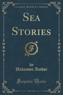 9780243995400 - Author, Unknown: Sea Stories (Classic Reprint) - Book