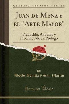 9780243990450 - Martín, Adolfo Bonilla y San: Juan de Mena y el ´´Arte Mayor´´ - Book