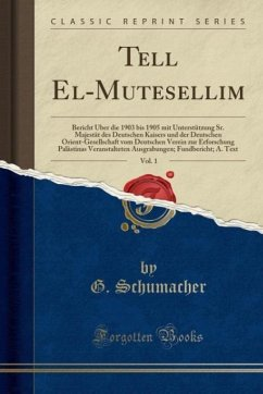 9780243991389 - Schumacher, G.: Tell El-Mutesellim, Vol. 1 - Book