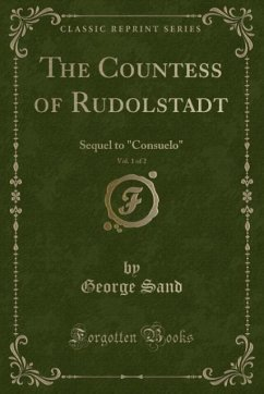 9780243990788 - Sand, George: The Countess of Rudolstadt, Vol. 1 of 2 - Book