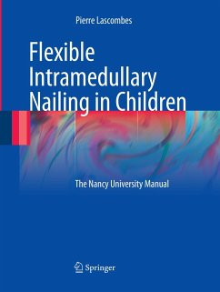 Flexible Intramedullary Nailing in Children - Lascombes, Pierre