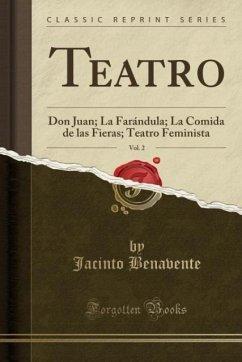 9780243999941 - Benavente, Jacinto: Teatro, Vol. 2 - Book