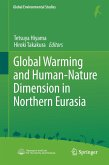 Global Warming and Human - Nature Dimension in Northern Eurasia
