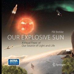 Our Explosive Sun - Brekke, Pal