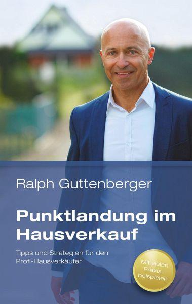 Punktlandung im Hausverkauf - Guttenberger, Ralph