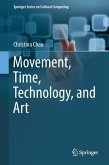 Movement, Time, Technology and Art