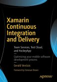 Xamarin Continuous Integration and Delivery