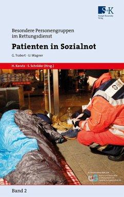 Patienten in Sozialnot - Trabert, Gerhard;Wagner, Ulf