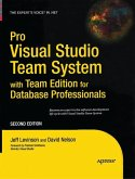 Pro Visual Studio Team System with Team Edition for Database Professionals