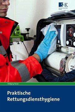 Praktische Rettungsdiensthygiene - Tanzer, Wolfgang
