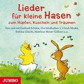 Lieder für kleine Hasen zum Hüpfen, Kuscheln und Träumen (MP3-Download)