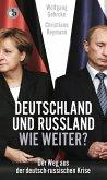 Deutschland und Russland - wie weiter? (eBook, ePUB)