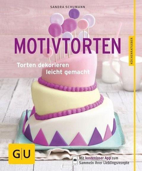 Motivtorten (Mängelexemplar) - Schumann, Sandra
