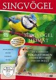 Singvögel unserer Heimat/Die schönsten Vogelstimmen unserer Heimat und der Welt