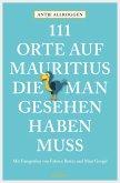 111 Orte auf Mauritius, die man gesehen haben muss (eBook, ePUB)