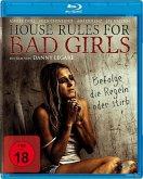 House Rules For Bad Girls - Befolge die Regeln oder stirb