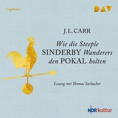 Wie die Steeple Sinderby Wanderers den Pokal holten (MP3-Download) - Carr, J.L.
