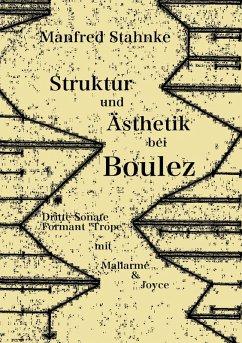Struktur und Ästhetik bei Boulez (eBook, ePUB)