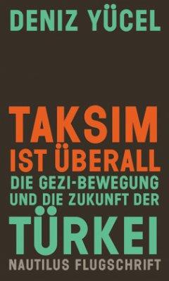 Taksim ist überall - Yücel, Deniz