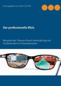 Der professionelle Blick. (eBook, ePUB)