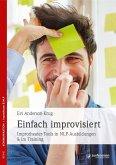 Einfach improvisiert (eBook, ePUB)