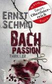 Bachpassion: Thriller (eBook, ePUB)