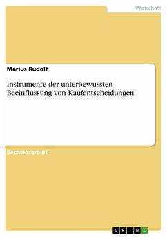Instrumente der unterbewussten Beeinflussung von Kaufentscheidungen (eBook, PDF)