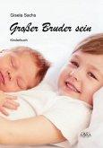 Großer Bruder sein - Großdruck