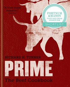 PRIME: The Beef Cookbook (eBook, ePUB) - Turner, Richard H.