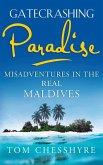 Gatecrashing Paradise (eBook, ePUB)