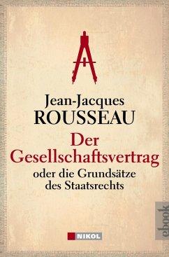 Der Gesellschaftsvertrag (eBook, ePUB) - Rousseau, Jean-Jacques
