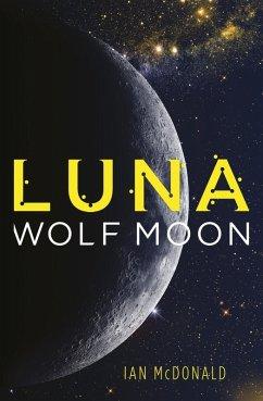 Luna: Wolf Moon (eBook, ePUB) - Mcdonald, Ian
