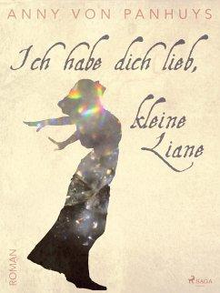 9788711570210 - von Panhuys, Anny: Ich habe dich lieb, kleine Liane (eBook, ePUB) - Bog